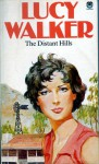 The Distant Hills - Lucy Walker