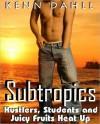 Subtropics - Kenn Dahll