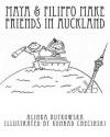 Maya & Filippo Make Friends in Auckland - Alinka Rutkowska, Konrad Checinski