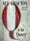 Q Is For Quarry (Kinsey Millhone #17) - Sue Grafton, Judy Kaye