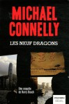 Les Neuf Dragons - Michael Connelly, Robert Pépin