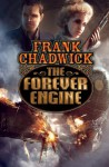 The Forever Engine - Frank Chadwick