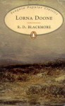 Lorna Doone (Penguin Popular Classics) - R.D. Blackmore