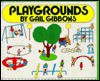 Playgrounds - Gail Gibbons