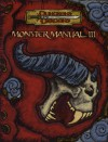 Monster Manual III (Dungeons & Dragons Supplement) - Rich Burlew, Matt Sernett, Eric Cagle, Jesse Decker, Andrew Finch, Gwendolyn F.M. Kestrel, Rich Redman, Chris Thomasson, P. Nathan Toomey