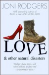 Love and other natural disasters - Joni Rodgers