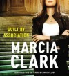 Guilt by Association [With Earbuds] (Audio) - Marcia Clark, January LaVoy
