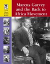 Marcus Garvey and the Back to Africa Movement (Lucent Library of Black History) - Stuart A. Kallen