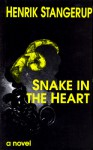 Snake In The Heart - Henrik Stangerup, Anne Born