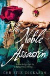 The Noble Assassin - Christie Dickason