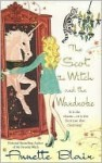 The Scot, the Witch and the Wardrobe - Annette Blair