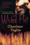 Wicked Hot - Charlene Teglia