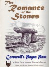 The Romance of the Stones: Cornwall's Pagan Past - Robin Payne, Rosemarie Lewsey, Lord St. Leven, Nicholas Johnson