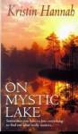On Mystic Lake - Kristin Hannah