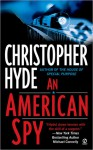 AN American Spy - Christopher Hyde