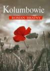 Kolumbowie - Roman Bratny