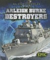 Arleigh Burke Destroyers - Denny Von Finn