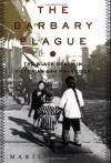 The Barbary Plague: The Black Death in Victorian San Francisco - Marilyn Chase