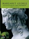 Helen of Troy (MP3 Book) - Margaret George, Justine Eyre