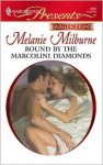 Bound by the Marcolini Diamonds (Harlequin Presents, #2853) - Melanie Milburne