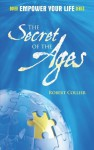 The Secret of the Ages (Dover Empower Your Life) - Robert Collier