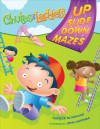 CHUTES AND LADDERS Up-Slide-Down Mazes - Patrick Blindauer, John Huxtable