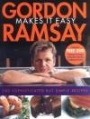 Gordon Ramsay Makes It Easy - Gordon Ramsay, Jill Mead, Mark Sargeant, Helen Tillott