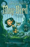 May Bird and the Ever After: Book One - Jodi Lynn Anderson, Leonid Gore