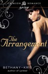 The Arrangement (Crimson Romance) - Bethany-Kris