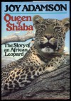 Queen of Shaba: The Story of an African Leopard - Joy Adamson