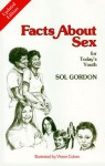 Facts about Sex: For Today's Youth - Sol Gordon