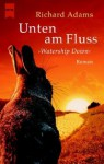 Unten Am Fluss - Richard Adams, Egon Strohm