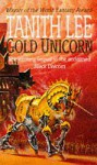 Gold Unicorn - Tanith Lee