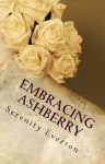 Embracing Ashberry - Serenity Everton