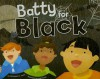 Batty for Black - Christianne C. Jones