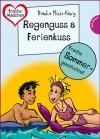 Sommer, Sonne, Ferienliebe - Regenguss & Ferienkuss - Bianka Minte-König