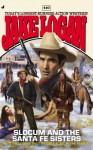 Slocum #410: Slocum and the Santa Fe Sisters - Jake Logan