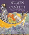 Women of Camelot: Queens and Enchantresses at the Court of King Arthur - Mary Hoffman, Christina Balit