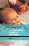 The Heart Doctor and the Baby - Lynne Marshall