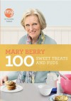 My Kitchen Table: 100 Sweet Treats and Puds - Mary Berry