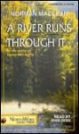 A River Runs Through It 3 Cassettes - Norman Maclean, Ivan Doig