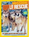 National Geographic Kids Mission: Wolf Rescue: All About Wolves and How to Save Them - Kitson Jazynka, Daniel Raven-Ellison