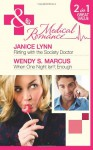 Flirting with the Society Doctor/When One Night Isn't Enough - Janice Lynn, Wendy S. Marcus