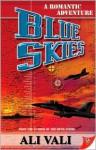 Blue Skies - Ali Vali