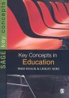 Key Concepts in Education - Fred Inglis, Lesley Aers