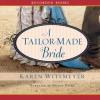 A Tailor-Made Bride - Karen Witemeyer, Nicole Poole
