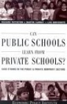 Can Public Schools Learn From Private Schools: Case Studies in the Public and Private Nonprofit Sectors - Richard Rothstein, Martin Carnoy