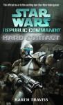 Hard Contact: Star Wars (Republic Commando) - Karen Traviss