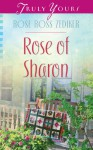 Rose of Sharon (Truly Yours Digital Editions) - Rose Ross Zediker