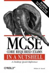 MCSE Core Required Exams in a Nutshell: The required 70: 290, 291, 293 and 294 Exams - William R. Stanek